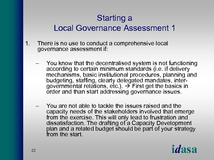Starting a Local Governance Assessment 1 1. There is no use to conduct a