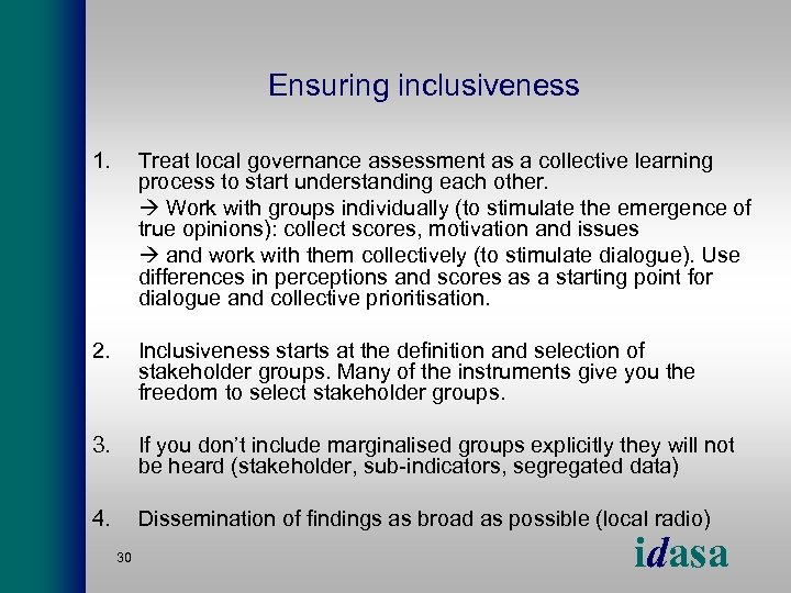 Ensuring inclusiveness 1. Treat local governance assessment as a collective learning process to start