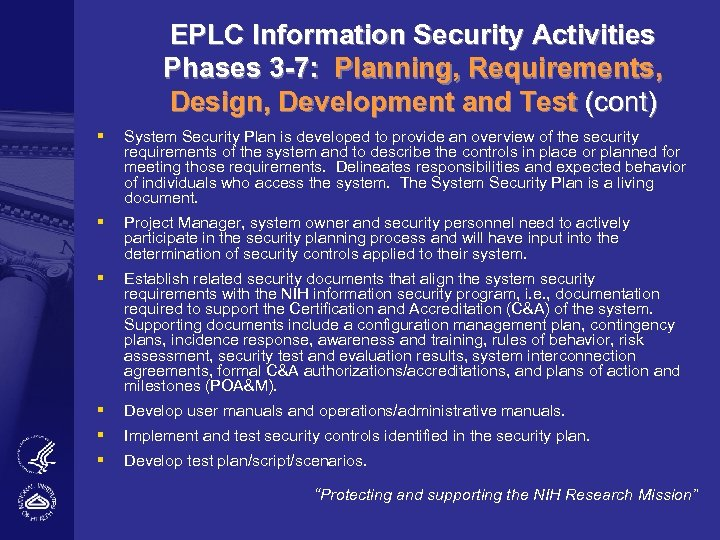 EPLC Information Security Activities Phases 3 -7: Planning, Requirements, Design, Development and Test (cont)