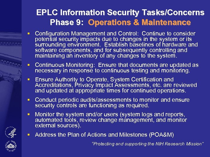 EPLC Information Security Tasks/Concerns Phase 9: Operations & Maintenance § Configuration Management and Control: