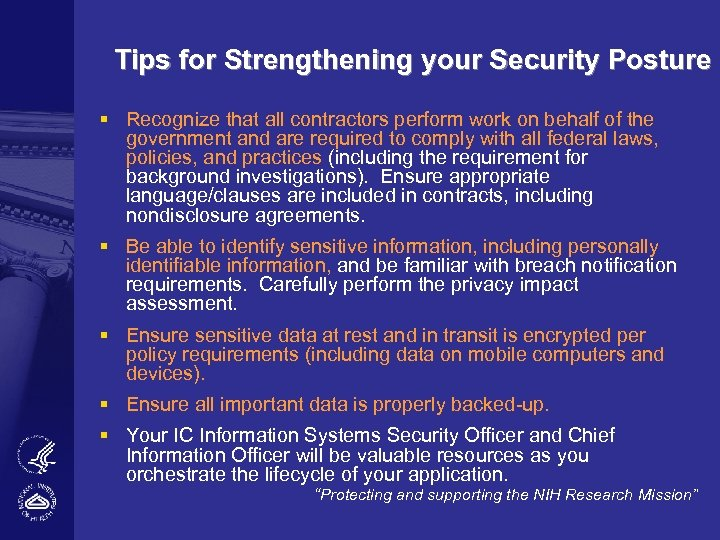 Tips for Strengthening your Security Posture § Recognize that all contractors perform work on