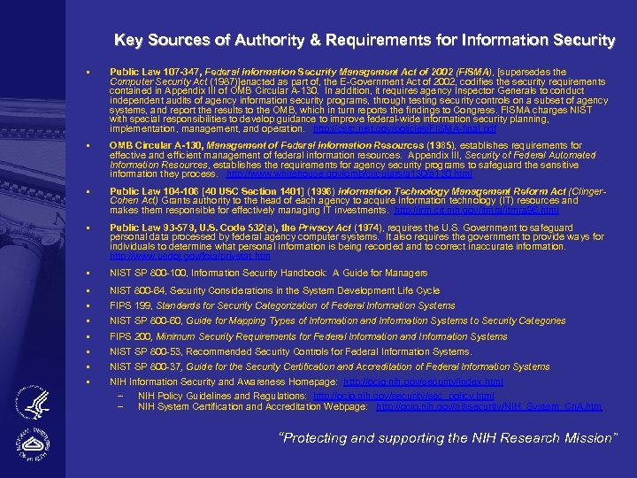 Key Sources of Authority & Requirements for Information Security § Public Law 107 -347,