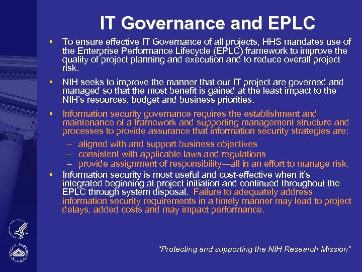 IT Governance and EPLC § To ensure effective IT Governance of all projects, HHS