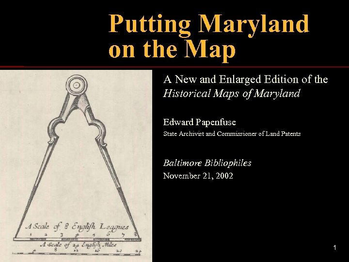Putting Maryland on the Map A New and Enlarged Edition of the Historical Maps