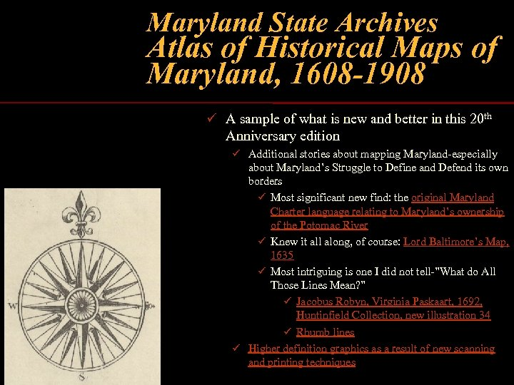 Maryland State Archives Atlas of Historical Maps of Maryland, 1608 -1908 ü A sample