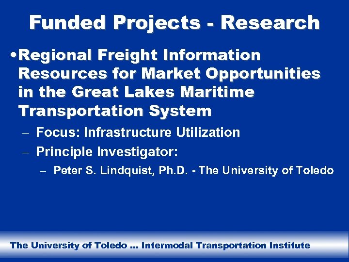 Funded Projects - Research • Regional Freight Information Resources for Market Opportunities in the