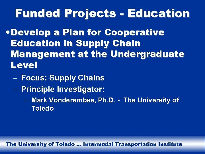 Funded Projects - Education • Develop a Plan for Cooperative Education in Supply Chain