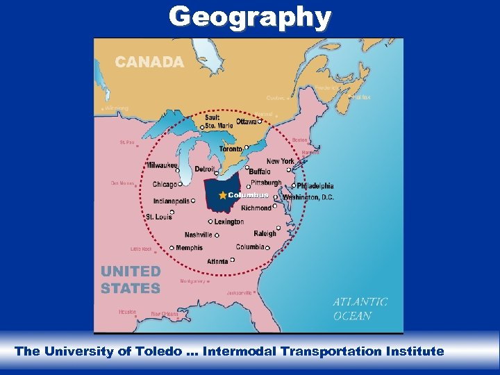 Geography The University of Toledo … Intermodal Transportation Institute