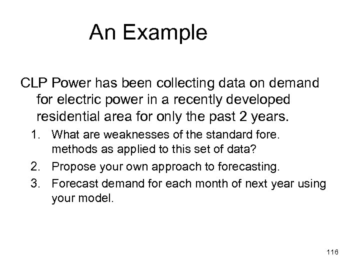 An Example CLP Power has been collecting data on demand for electric power in