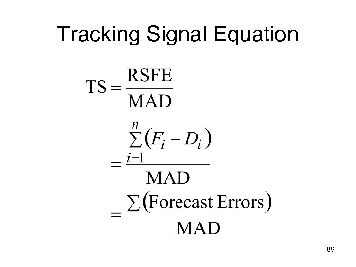 Tracking Signal Equation 89