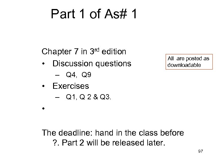 Part 1 of As# 1 Chapter 7 in 3 rd edition • Discussion questions