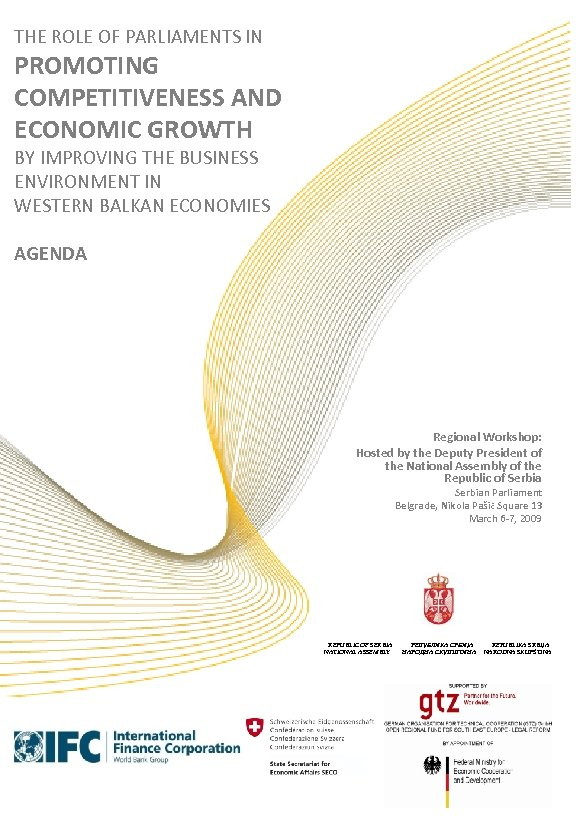 THE ROLE OF PARLIAMENTS IN PROMOTING COMPETITIVENESS AND ECONOMIC GROWTH BY IMPROVING THE BUSINESS
