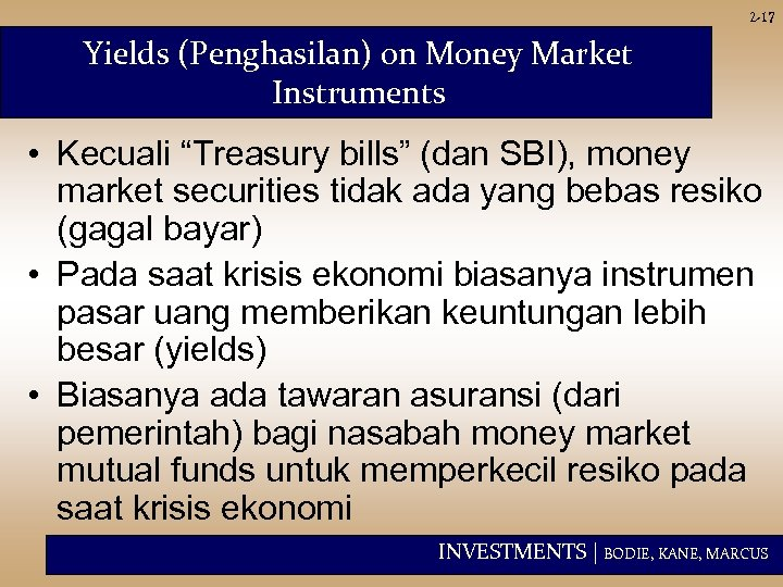 "2 -17 Yields (Penghasilan) on Money Market Instruments • Kecuali ""Treasury bills"" (dan SBI),"