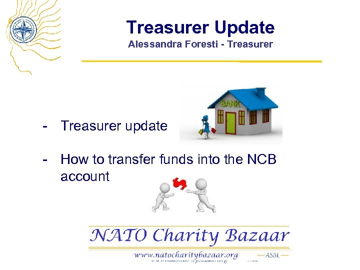 Treasurer Update Alessandra Foresti - Treasurer update - How to transfer funds into the