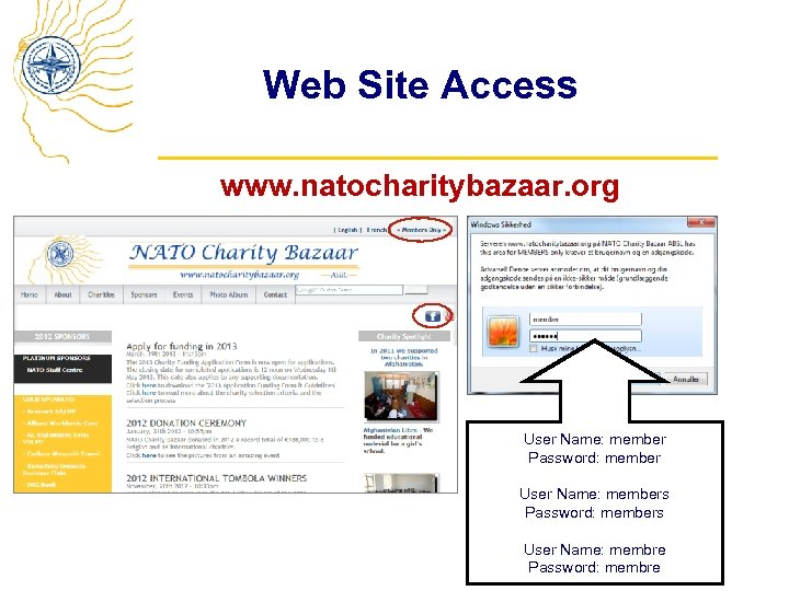 Web Site Access www. natocharitybazaar. org User Name: member Password: member User Name: members