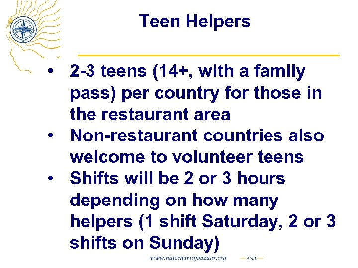 Teen Helpers • 2 -3 teens (14+, with a family pass) per country for