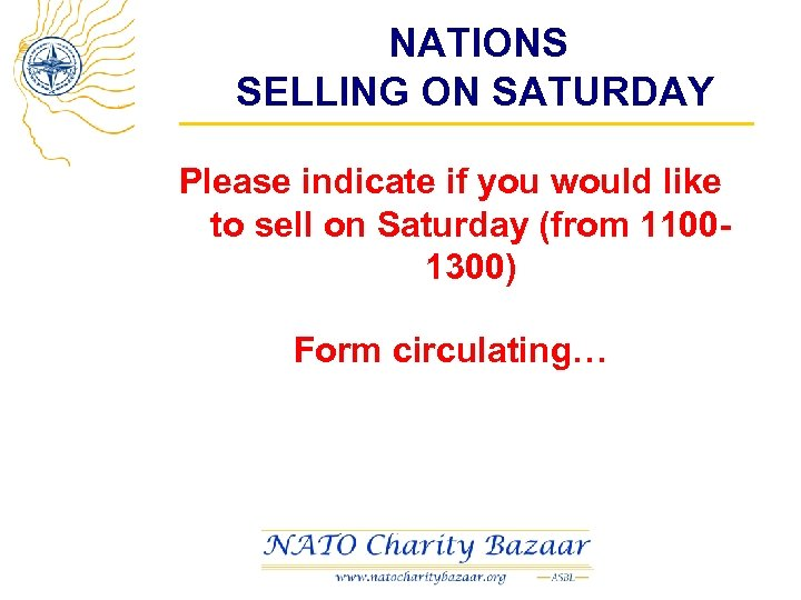 NATIONS SELLING ON SATURDAY Please indicate if you would like to sell on Saturday