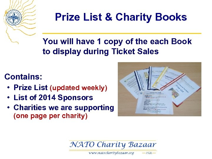 Prize List & Charity Books You will have 1 copy of the each Book