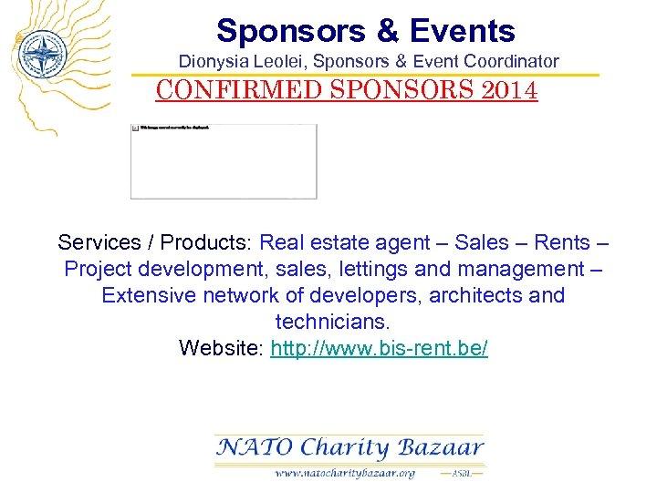 Sponsors & Events Dionysia Leolei, Sponsors & Event Coordinator CONFIRMED SPONSORS 2014 Services /