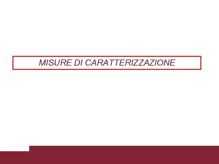 MISURE DI CARATTERIZZAZIONE Caratterizzazione trasmissioni WCDMA 3/18/2018 Pagina 40