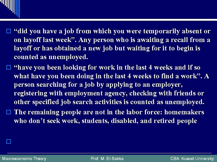 """o """"did you have a job from which you were temporarily absent or on"""
