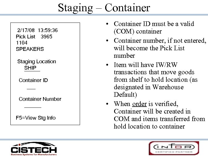 Staging – Container 2/17/08 13: 59: 36 Pick List 3965 1104 SPEAKERS Staging Location