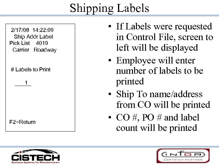 Shipping Labels 2/17/08 14: 22: 09 Ship Addr Label Pick List 4019 Carrier Roadway
