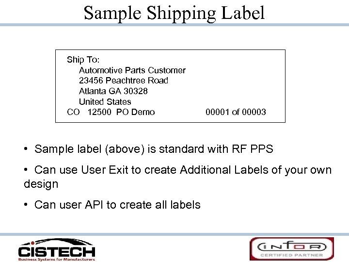 Sample Shipping Label Ship To: Automotive Parts Customer 23456 Peachtree Road Atlanta GA 30328