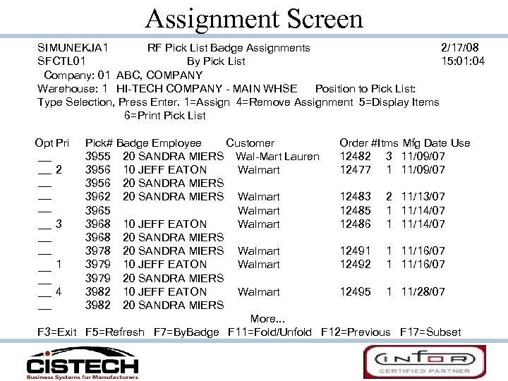 Assignment Screen SIMUNEKJA 1 RF Pick List Badge Assignments 2/17/08 SFCTL 01 By Pick