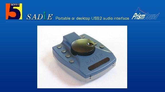 Portable or desktop USB 2 audio interface
