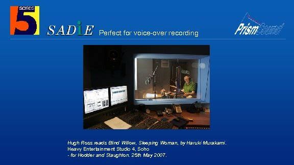 Perfect for voice-over recording Hugh Ross reads Blind Willow, Sleeping Woman, by Haruki Murakami.