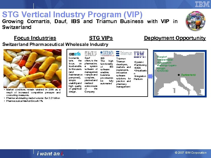 STG Vertical Industry Program (VIP) Growing Comartis, Dauf, IBS and Triamun Business with VIP