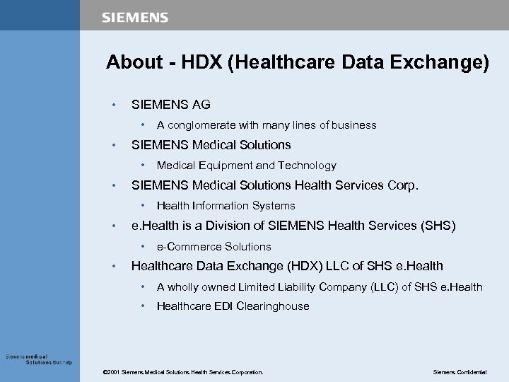 About - HDX (Healthcare Data Exchange) • SIEMENS AG • • SIEMENS Medical Solutions