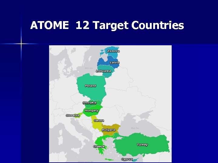 ATOME 12 Target Countries