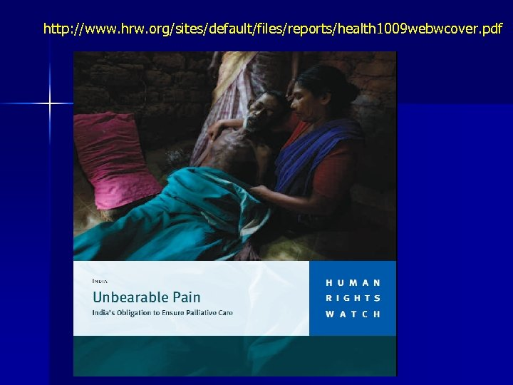 http: //www. hrw. org/sites/default/files/reports/health 1009 webwcover. pdf