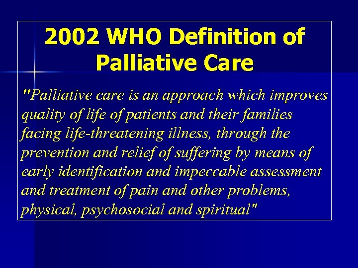 2002 WHO Definition of Palliative Care