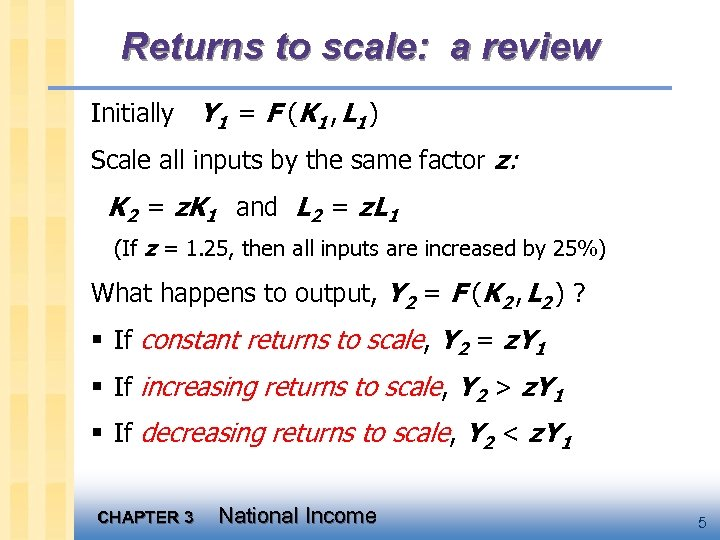 Returns to scale: a review Initially Y 1 = F (K 1 , L