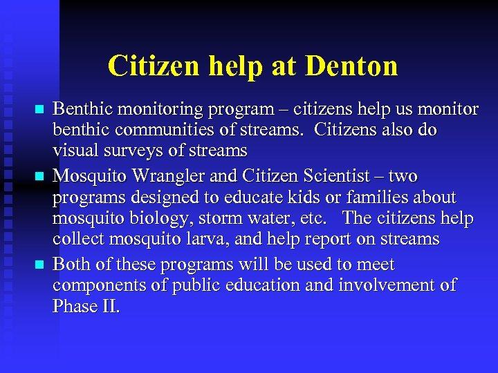 Citizen help at Denton n Benthic monitoring program – citizens help us monitor benthic