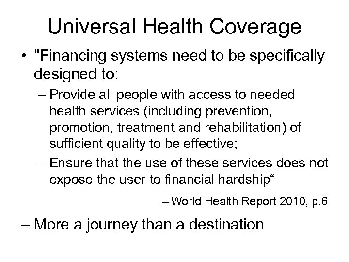 Universal Health Coverage •