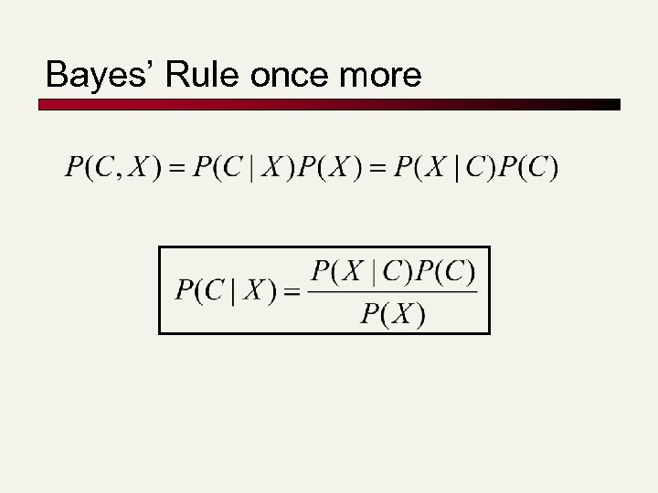 Bayes' Rule once more