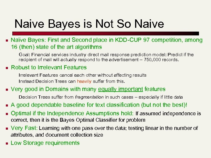 Naive Bayes is Not So Naive n Naïve Bayes: First and Second place in