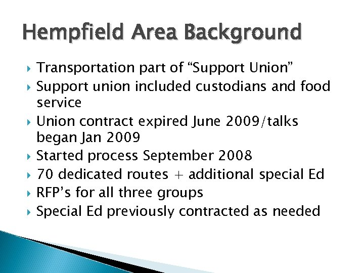 """Hempfield Area Background Transportation part of """"Support Union"""" Support union included custodians and food"""