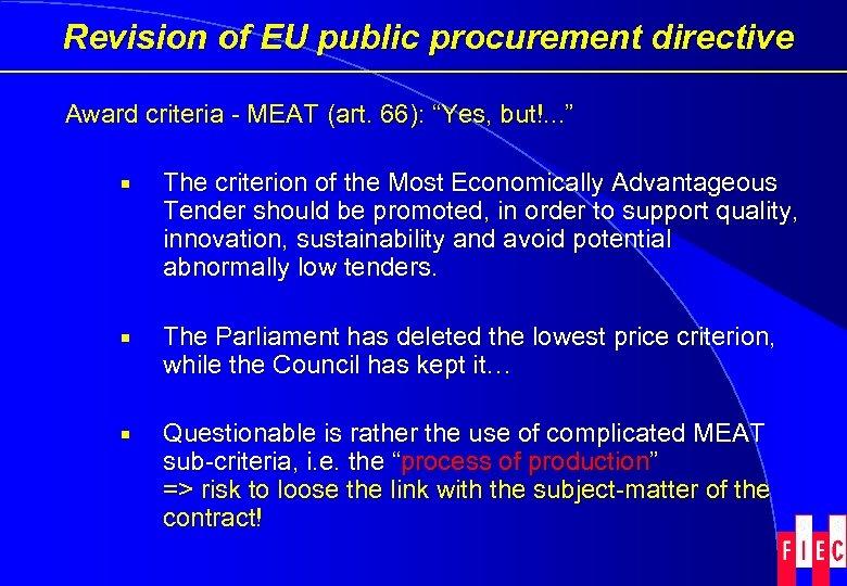 "Revision of EU public procurement directive Award criteria - MEAT (art. 66): ""Yes, but!."