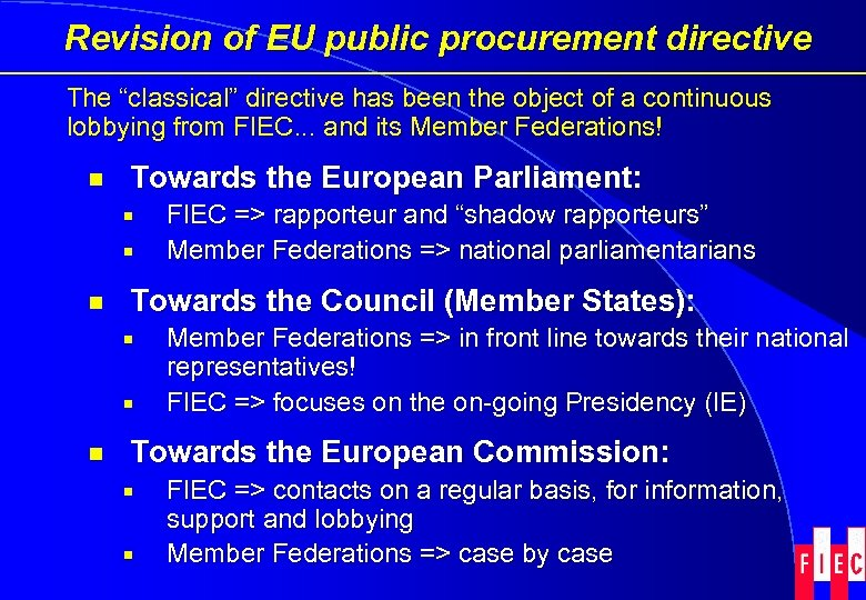 """Revision of EU public procurement directive The """"classical"""" directive has been the object of"""