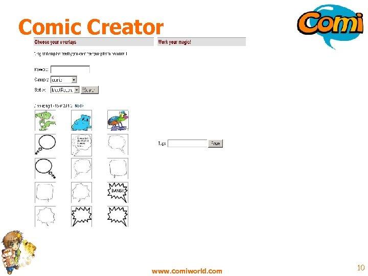 Comic Creator www. comiworld. com 10