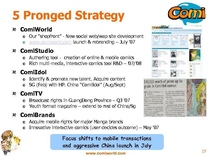 "5 Pronged Strategy ¤ Comi. World o Our ""shopfront"" - New social web/wap site"