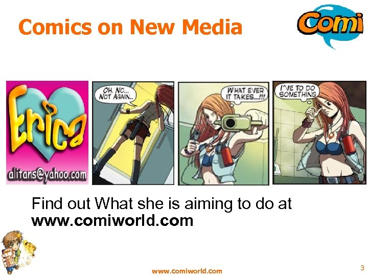 Comics on New Media Find out What she is aiming to do at www.