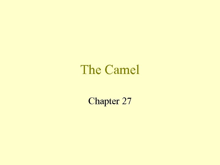The Camel Chapter 27