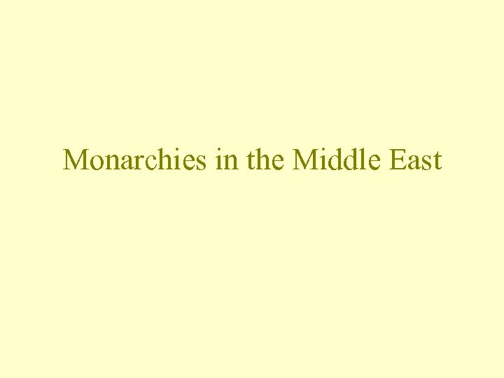 Monarchies in the Middle East