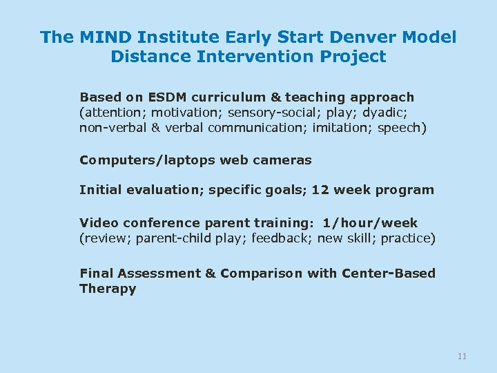 The MIND Institute Early Start Denver Model Distance Intervention Project Based on ESDM curriculum